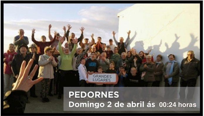 Pedornes, esta noite no programa Grandes Lugares da TVG