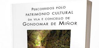 Percorridos polo patrimonio cultural da vila e Concello de Gondomar de Miñor
